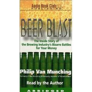 Beer Blast: Philip Van Munching: 9780966856729:  Books
