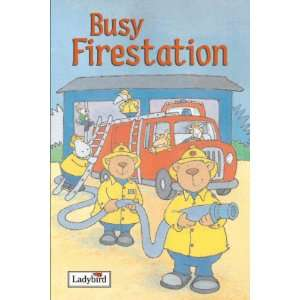 Busy Fire Station (9781844225682): Melanie Joyce: Books