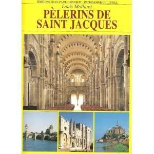 Pelerins de saint jacques (9782877477154) Louis Mollaret