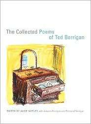 The Collected Poems of Ted Berrigan, (0520251555), Ted Berrigan