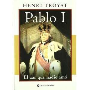 Que Nadie Amo (Spanish Edition) (9789500274692) Henri Troyat Books
