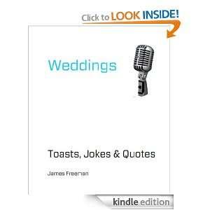 Wedding Toasts Jokes and Quotes: James Freeman:  Kindle