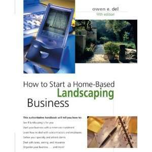 Home Based Landscaping Business, 5th (Home Based Business Series)  N