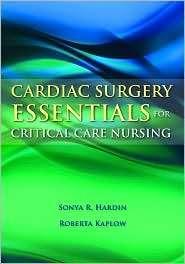Cardiac Surgery Essentials for Critical Care Nursing, (0763757624