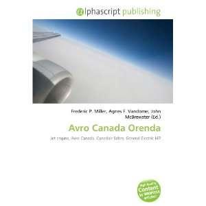 Avro Canada Orenda (9786133962460): Books