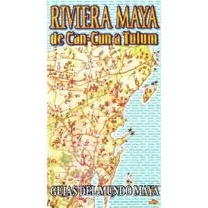 Guias del Mundo Maya: Riviera Maya de Can Cun a Tulum (VHS
