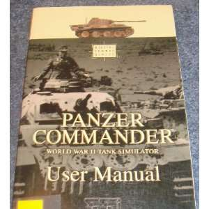 Panzer Commander World War II Tank Simulator User Manual