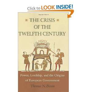 of European Government (9780691137087) Thomas N. Bisson Books