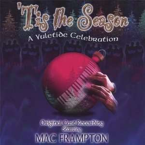 Tis the Season a Yuletide Celebration Mac Frampton Music