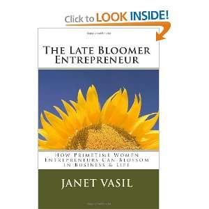 The Late Bloomer Entrepren How Primetime Women Entreprens Can