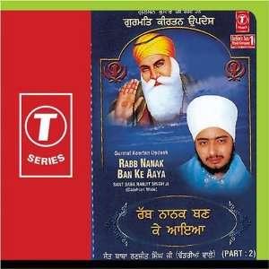 Gurmat Kirtan Updesh Rabb Nanak Ban Ke Aaya (Part 2): Sant