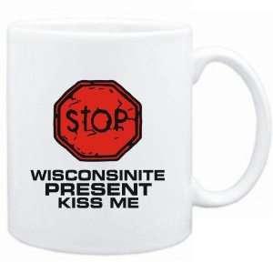 Mug White  STOP  Wisconsinite START KISSING  Usa States