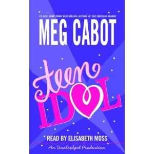 Teen Idol (9781400085255) Meg Cabot, Elisabeth Moss Books