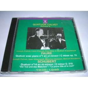 Calvet String Quartet ~ Faure Piano Quintet in C min op 15