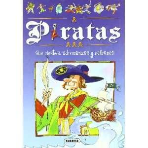 Piratas : sus chistes, adivinanzas y refranes