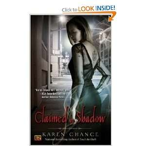 Claimed By Shadow (9780451461520): Karen Chance: Books