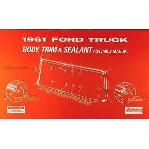1961 Ford Pickup & Truck Body Reprint Assembly Manual