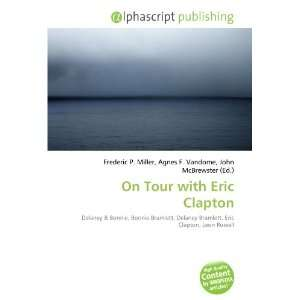 On Tour with Eric Clapton (9786132852922) Books