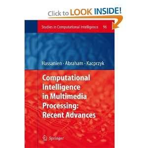 ) (9783642095528): Aboul Ella Hassanien, Ajith Abraham: Books