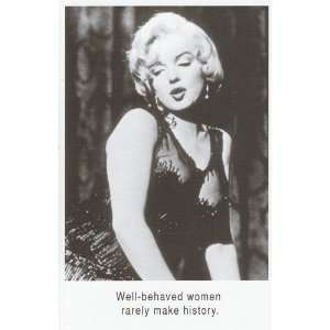 Greeting Cards Marilyn Monroe Well behaved Women Rarely