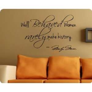 Decal Decor Quote Well Behaved WomenLarge Nice