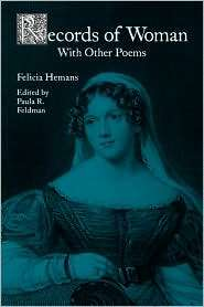 Records Of Woman, With Other Poems, (0813109647), Felicia Hemans