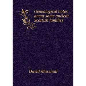 notes anent some ancient Scottish families David Marshall Books