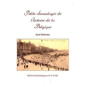de lhistoire de la Belgique (9782847660609): Jean Delorme: Books