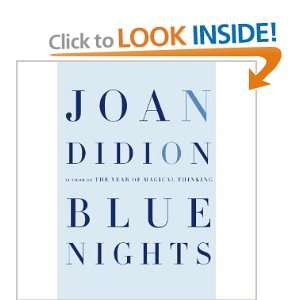 Blue Nights [Hardcover] JOAN DIDION Books