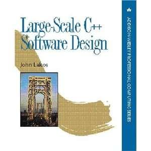 : Large Scale C++ Software Design (0785342633627): John Lakos: Books
