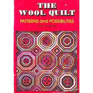The wool quilt Patterns and possibilities Jean Dubois Books