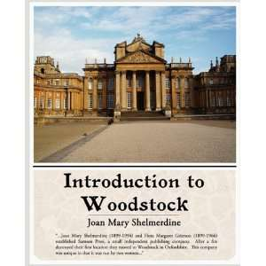 to Woodstock (9781438509297): Joan Mary Shelmerdine: Books