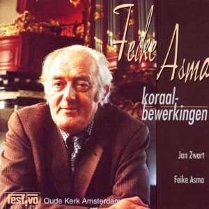 Feike Asma, Koraalbewerkingen, Oude Kerk Amsterdam Music