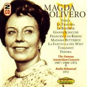 Fulvio Vernizzi, Radio Filharmonisch Orkest Holland, Magda Olivero