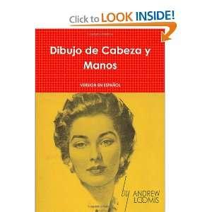 Aprenda A Dibujar Cabeza Y Manos (Spanish Edition