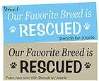 Pet STENCIL Favorite Breed Rescued Paw Print Animal She