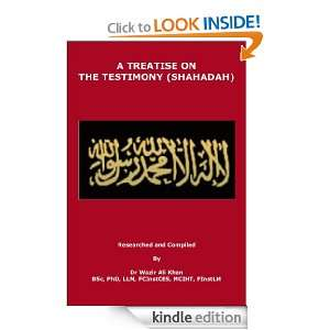 on the Testimony (Shahadah): Wazir (Dr) Khan:  Kindle Store