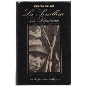 La sorcellerie en limousin: Jean Paul Malaval: Books