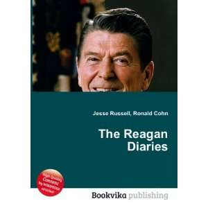 The Reagan Diaries Ronald Cohn Jesse Russell Books