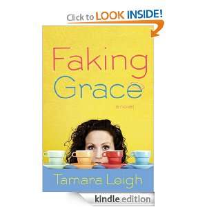 Faking Grace (Southern Discomfort): Tamara Leigh:  Kindle