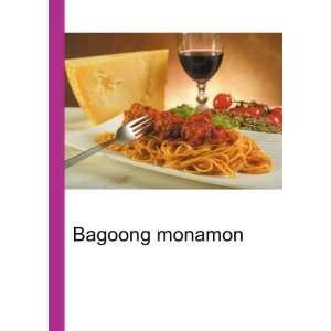 Bagoong monamon: Ronald Cohn Jesse Russell:  Books