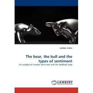 sentiment and the feedback loop (9783844309188): Ladislav Simko: Books