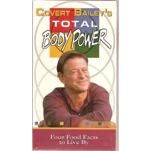 Covert Baileys Total Body Power   Four Food Facts to Live