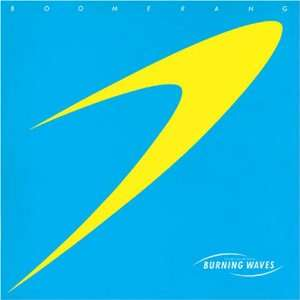 Boomerang: Toshiyuki Honda & Burning Waves: Music