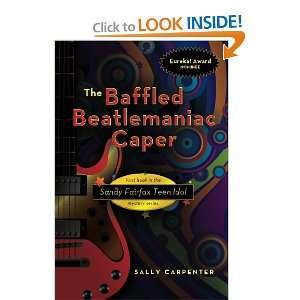 The Baffled Beatlemaniac Caper (Sandy Fairfax Teen Idol