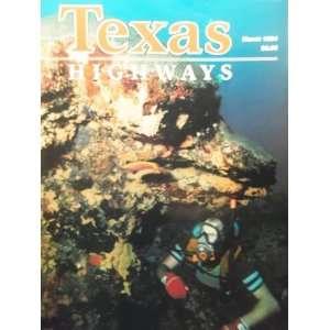 Texas HighwaysGardens Beneath The Sea (March, 41) Jack Lowry Books