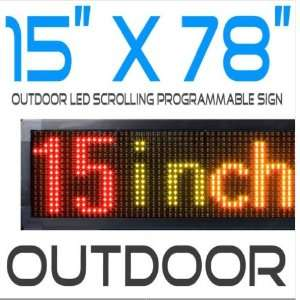 OutDoor/Indoor 15 x78  Multi Color LED Programmable Sign