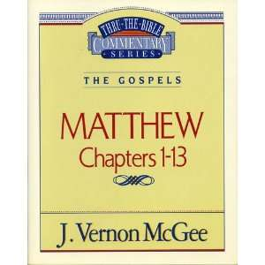 Matthew I (Thru the Bible) (9780785210375) Dr. J. Vernon