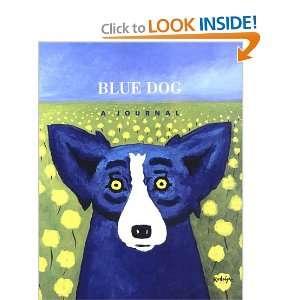 Blue Dog Journal George Rodrigue Books