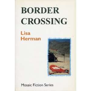 Border Crossing (Mosaic Fiction Series) (9780889625242